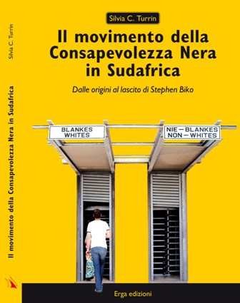 Il movimento della Consapevolezza Nera in Sudafrica.