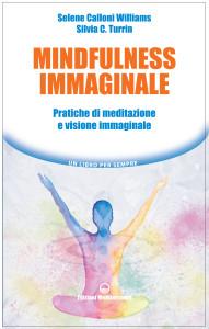 un libro per sempre Mindfulness Immaginale - presenza mentale meditazione