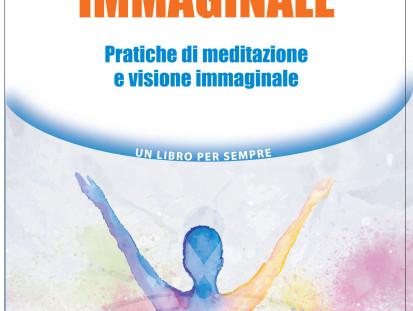 Mindfulness Immaginale e la capacità di darsi – Intervista a Selene Calloni Williams