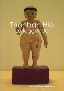Thonban Hla, la leggenda 1