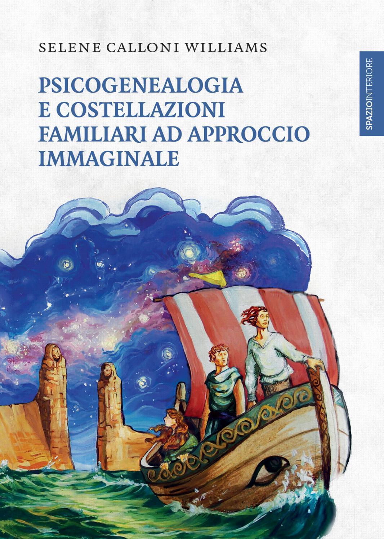 Formazione in Psicogenealogia e Costellazioni Familiari ad Approccio Immaginale