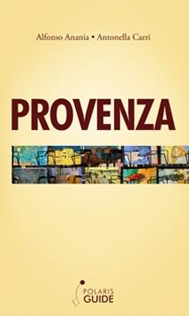 Una nuova guida Polaris dedicata alla Provenza